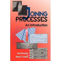 Joining Processes: An Introduction by David Brandon, 9780471964889