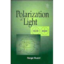Polarization of Light by Serge Huard, 9780471965367