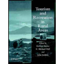 Tourism and Recreation in Rural Areas by Richard W. Butler, 9780471976806