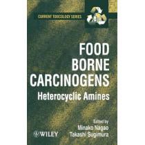 Food Borne Carcinogens: Heterocyclic Amines by Minako Nagao, 9780471983996