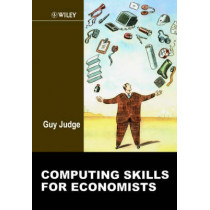 Computing Skills for Economists by Guy Judge, 9780471988069