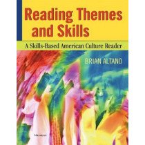 Reading Themes and Skills: A Skills-based American Culture Reader by Brian Altano, 9780472030712