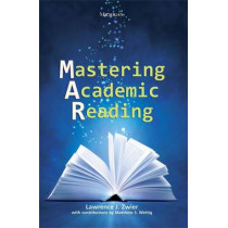 Mastering Academic Reading by Lawrence Zwier, 9780472032235