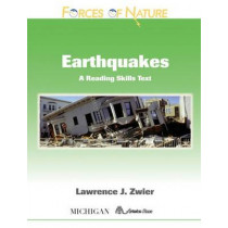 Earthquakes: A Reading Skills Text by Lawrence J. Zwier, 9780472032495