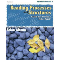 Reading Processes and Structures: A Skills-based American Culture Reader: Bk. 2 by Brian Altano, 9780472032624