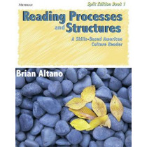 Reading Processes and Structures: A Skills-based American Culture Reader: Bk. 1 by Brian Altano, 9780472032631