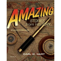 Amazing Stories from History: Intermediate by Carl W. Hart, 9780472033492