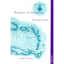 Poetics of Relation by Betsy Wing, 9780472066292