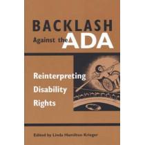 Backlash Against the ADA: Reinterpreting Disability Rights by Linda Hamilton Krieger, 9780472068258