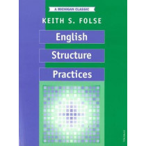 English Structure Practices by Keith S. Folse, 9780472080342