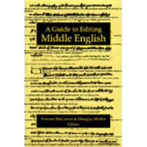 A Guide to Editing Middle English by V.P. McCarren, 9780472106042