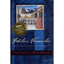 """Fabulous Vernacular: Boccaccio's """"""""Filocolo"""""""" and the Art of Medieval Fiction by Victoria Kirkham, 9780472111640"""