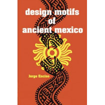 Design Motifs of Ancient Mexico by Jorge Enciso, 9780486200842