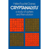 Cryptanalysis by Helen Fouche Gaines, 9780486200972
