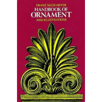 Handbook of Ornament by Franz Meyer, 9780486203027