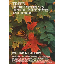 Trees of the Eastern and Central United States and Canada by William M. Harlow, 9780486203959
