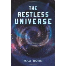 Restless Universe by Max Born, 9780486204123