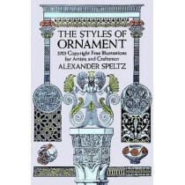 The Styles of Ornament by Alexander Speltz, 9780486205571