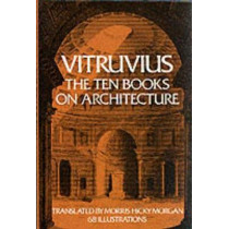 On Architecture: Bks. I-X by Vitruvius, 9780486206455