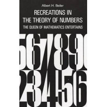 Recreations in the Theory of Numbers by A. H. Beiler, 9780486210964