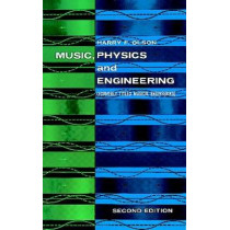 Music, Physics and Engineering by Harry F. Olson, 9780486217697