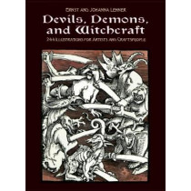Devils, Demons, and Witchcraft: 244 Illustrations for Artists by Ernst Lehner, 9780486227511