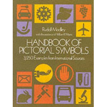 Handbook of Pictorial Symbols: 3, 250 Examples from International Sources by Rudolf Modley, 9780486233574