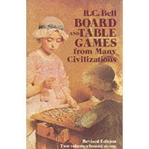 Board and Table Games from Many Civilizations by R.C. Bell, 9780486238555