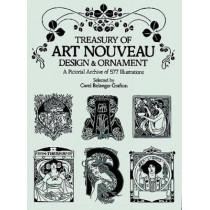 Treasury of Art Nouveau Design & Ornament by Carol Belanger Grafton, 9780486240015