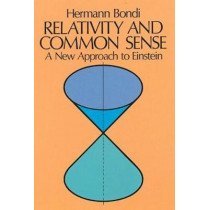 Relativity and Commonsense by Hermann Bondi, 9780486240213