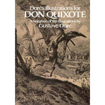 "Dore's Illustrations for ""Don Quixote"" by Gustave Dore, 9780486243009"