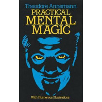 Practical Mental Magic by Theodore Annemann, 9780486244266