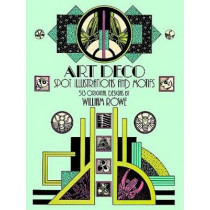 Art Deco Spot Illustrations and Motifs: 513 Original Designs by William Rowe, 9780486249247