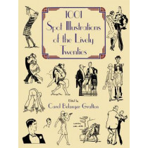 1001 Spot Illustrations of the Lively Twenties by Carol Belanger Grafton, 9780486250212