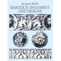 Baroque Ornament and Designs by Jacques Stella, 9780486253787