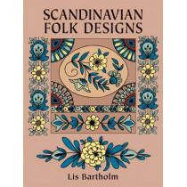 Scandinavian Folk Designs by Lis Bartholm, 9780486255781