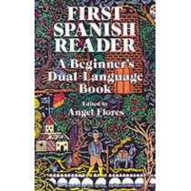 First Spanish Reader by Angel Flores, 9780486258102