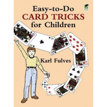 Easy to Do Card Tricks for Children by Karl Fulves, 9780486261539