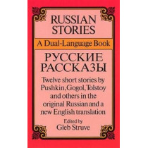 Russian Stories: A Dual-Language Book by Gleb Struve, 9780486262444