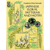 Japanese Floral Patterns and Motifs by Madeleine Orban-Szontagh, 9780486263304