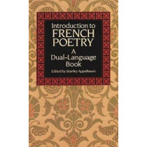 Introduction to French Poetry: A Dual-Language Book by Stanley Appelbaum, 9780486267111