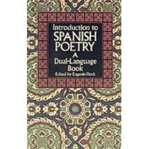 Introduction to Spanish Poetry: A Dual-language Book by Eugenio Florit, 9780486267128