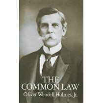 The Common Law by Oliver Wendell Holmes, 9780486267463