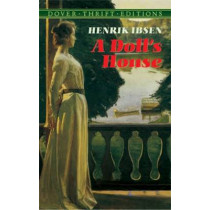 A Doll's House by Henrik Ibsen, 9780486270623