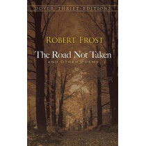 The Road Not Taken, and Other Poems by Robert Frost, 9780486275505