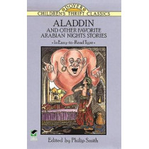Aladdin and Other Favorite Arabian Nights Stories by Philip Smith, 9780486275710