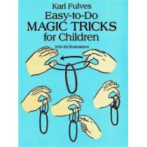 Easy-to-Do Magic Tricks for Children by Karl Fulves, 9780486276137