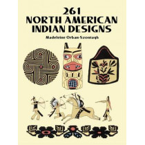 261 North American Indian Designs by Madeleine Orban-Szontagh, 9780486277189
