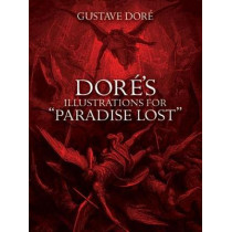 "Dore's Illustrations for ""Paradise Lost"" by Gustave Dore, 9780486277196"