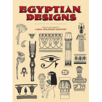Egyptian Designs by Carol Belanger Grafton, 9780486277202